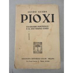 LIBRO PIO XI UN GRANDE PONTEFICE E IL NUOVO STATO ed. 1938