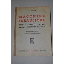 C.A. CAVALLI MACCHINE IDRAULICHE PRINCIPI TEORICI HOEPLI 13° ED. 1964 OTTIMO