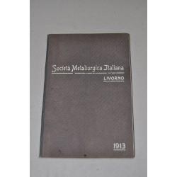 SOCIETA' METALLUGIA ITALIANA LIVORNO 1913 - CATALOGO PRODOTTI