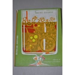 BRUNO ZAVAGLI RALLY A GO GO BONECHI EDITORE 1969 COPERTINA RIGIDA