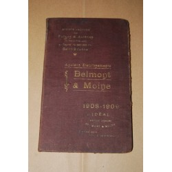 CATALOGUE BELMONT & MOINE 1908-1909 ACIERIES EF FORGES DE SAINT FRANCOIS