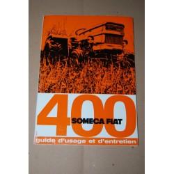 SOMECA FIAT 400 TRATTORI GUIDE D'USAGE ET D'ENTRETIEN 1970 - FRANCESE