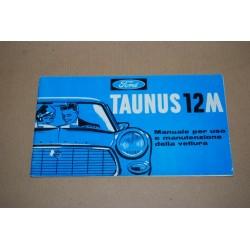 FORD TAUNUS 12 M MANUALE D'ISTRUZIONI 1962 SCRITTE A PENNA IN 4° DI COPERTINA