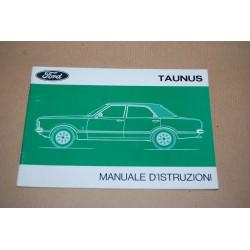 FORD TAUNUS MANUALE DI ISTRUZIONI EDIZIONE X/74-7 IT OTTIMO