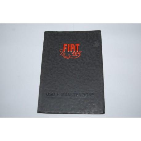 Libretto uso manutenzione FIAT 525 & S anno 1929 - 1° ed. Eccellente