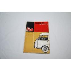 Fiat 1100T tipo 217D catalogo parti ricambio 3° ed. 1966 - mediocre