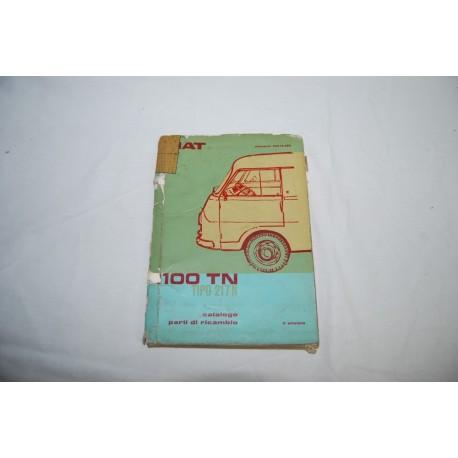 Fiat 100 TN tipo 217 N catalogo parti ricambio 1964 2° ed. Mediocre