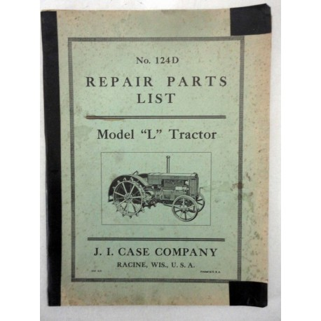 No. 124D REPAIR PARTS LIST MODEL L TRACTOR CASE COMPANY