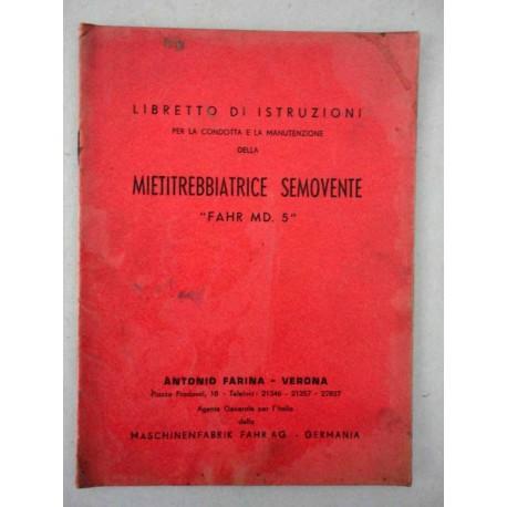MIETITREBBIATRICE SEMOVENTE FAHR MD. 5 LIBRETTO USO MANUTENZIONE 24 PAG.